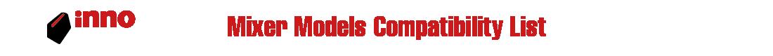 innofader-Mixer-Models-Compatibility-List